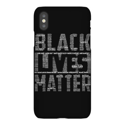 Black Lives Matter With Names Of Victims Iphonex Case Designed By Kakashop