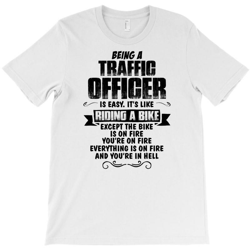 Being A Traffic Officer Copy T-shirt | Artistshot