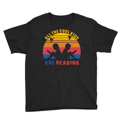All The Cool Kids Are Reading Youth Tee Designed By Badaudesign