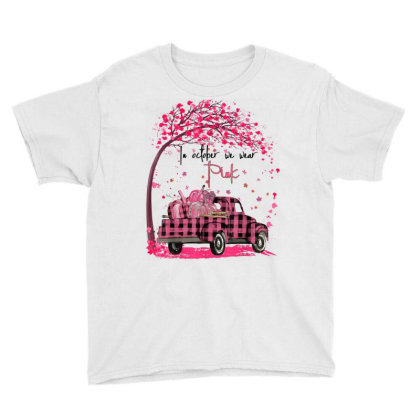In October We Wear Pink Truck Pumpkin Breast Cancer Youth Tee Designed By Kakashop