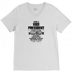 being a vice president copy V-Neck Tee   Artistshot