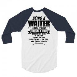 being a waiter copy 3/4 Sleeve Shirt   Artistshot