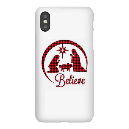 Believe Iphonex Case Designed By Badaudesign