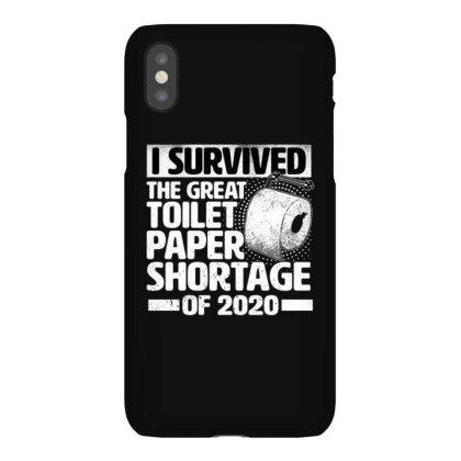 Great Toilet Paper Shortage 2020 Iphonex Case Designed By Ballard