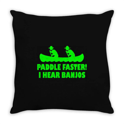 Paddle Faster I Hear Banjos 3 Throw Pillow Designed By Lyly