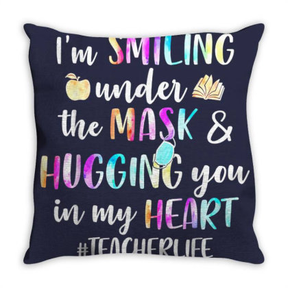 I'm Smiling Under The Mask And Hugging You In My Heart Throw Pillow Designed By Mrt90
