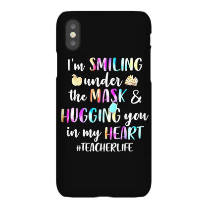 I'm Smiling Under The Mask And Hugging You In My Heart Iphonex Case Designed By Mrt90