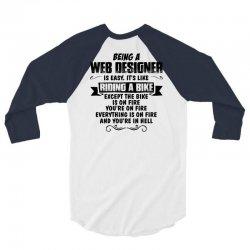 being a web designer copy 3/4 Sleeve Shirt | Artistshot