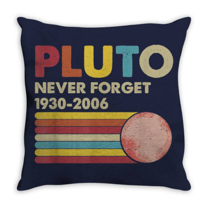 Funny Pluto Never Forget Lover Throw Pillow Designed By Mrt90