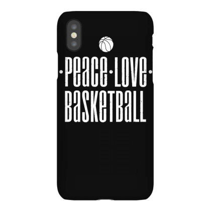 Peace Love Basketball Iphonex Case Designed By Lyly