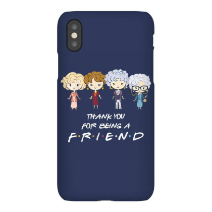 Thank You For - Being A Golden Friend Girls Iphonex Case Designed By Mrt90