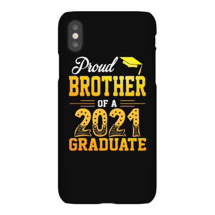 Proud Brother Of A 2021 Graduate For Dark Iphonex Case Designed By Sengul