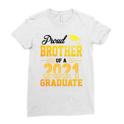 Proud Brother Of A 2021 Graduate For Light Ladies Fitted T-shirt Designed By Sengul
