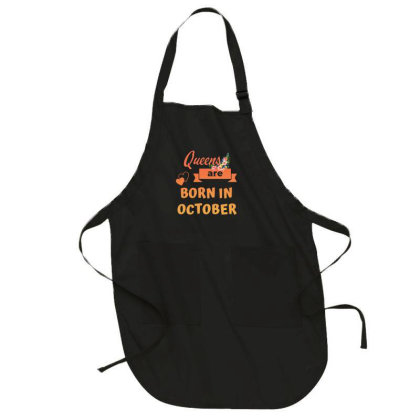 Queens Are Bor In October Full-length Apron Designed By Sengul