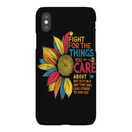 Colorful Sunflower Fight For The Things You Care About Iphonex Case Designed By Kakashop