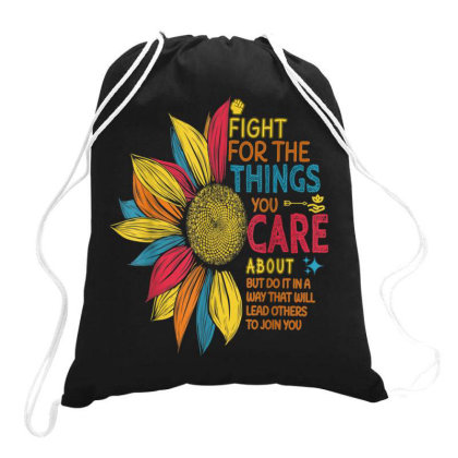 Colorful Sunflower Fight For The Things You Care About Drawstring Bags Designed By Kakashop