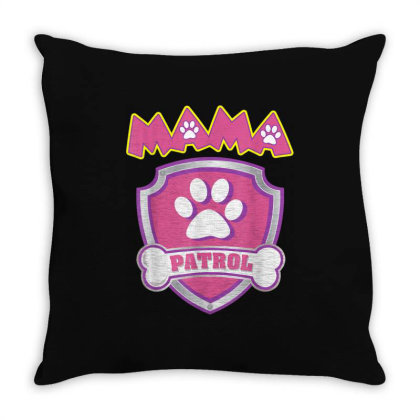 Mama Patrol Dog Mom Dad Throw Pillow Designed By Kakashop