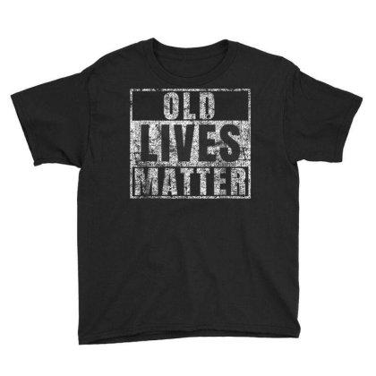 Old Lives Matter Youth Tee Designed By Kakashop