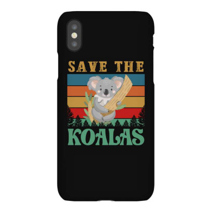 Save The Koalas Iphonex Case Designed By Ashlıcar