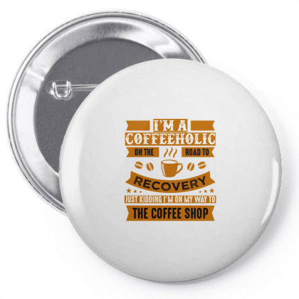 Road To Recovery From Coffeeholic Pin-back Button Designed By Artistic Paradigms