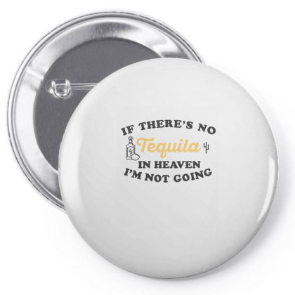 If There's No Tequila In Heaven I'm Not Going Ironic Cute Funny Gi Pin-back Button Designed By Koalastudio