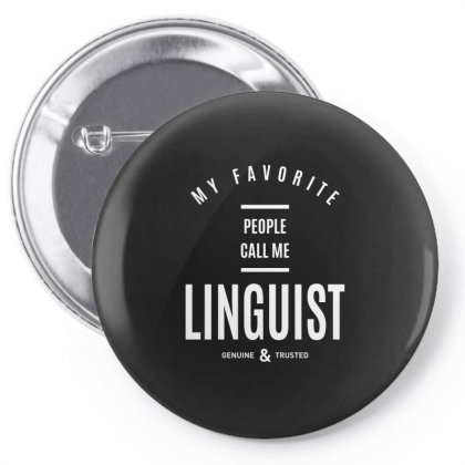 Linguist Shirt Job Title Gift Pin-back Button Designed By Cidolopez