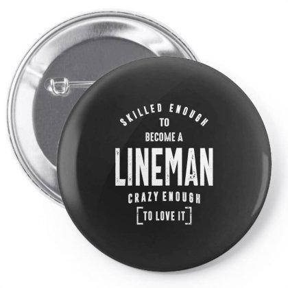Lineman Shirt Job Title Gift Pin-back Button Designed By Cidolopez