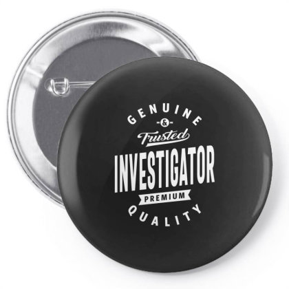 Investigator Shirt Job Title Gift Pin-back Button Designed By Cidolopez