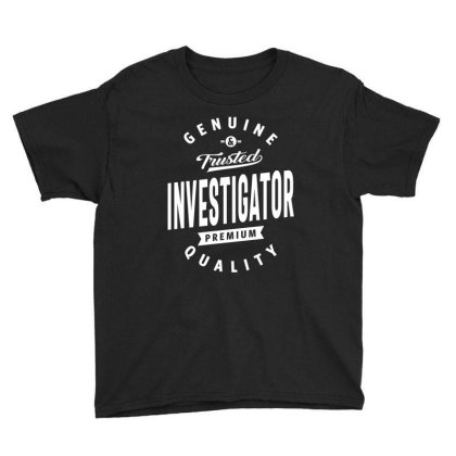 Investigator Shirt Job Title Gift Youth Tee Designed By Cidolopez