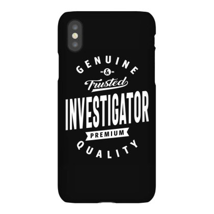 Investigator Shirt Job Title Gift Iphonex Case Designed By Cidolopez