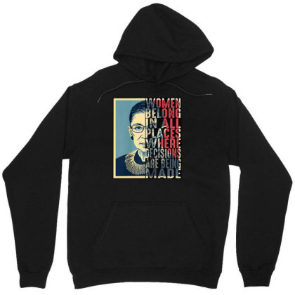 Rbg Ruth Bader Ginsburg Women Belong In All Places Unisex Hoodie Designed By Schulz-12