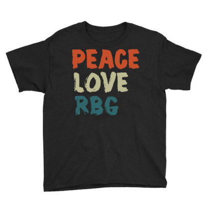 Peace Love Rbg Shirt Ruth Bader Ginsburg Retro Vintage Youth Tee Designed By Schulz-12