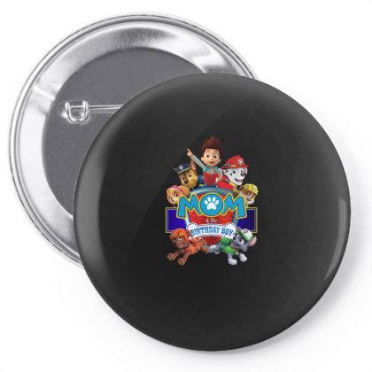 Paw Patrol Birthday Boy Mom Pin-back Button Designed By Schulz-12