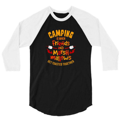 Camping Is When Friends 3/4 Sleeve Shirt Designed By Jonathanz