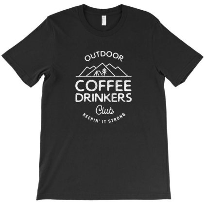 Outdoor Coffee Drinkers T-shirt Designed By Jonathanz
