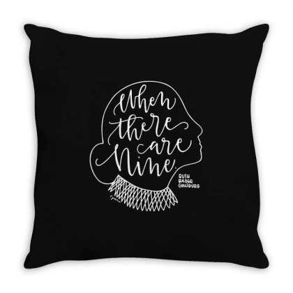 When There Are Nine Throw Pillow Designed By Kevin Design