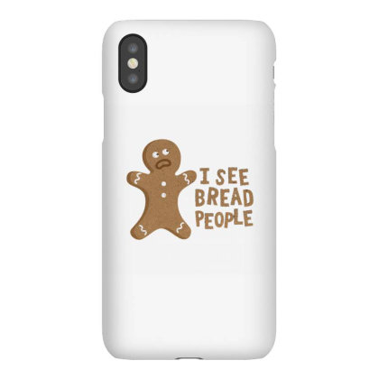 I See Bread People Iphonex Case Designed By Noajansson