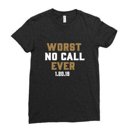 Worst No Call Ever Ladies Fitted T-shirt Designed By Jakobsson