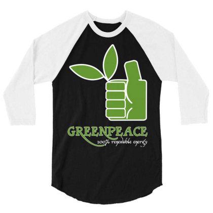 Greenpeace 100 Renewable Energy 3/4 Sleeve Shirt Designed By Schulz-12