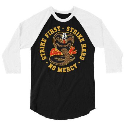 Cobra Kai Strike First Strike Hard No Mercy 3/4 Sleeve Shirt Designed By Schulz-12