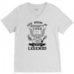 life begins at seventy 1946 the birth of legends V-Neck Tee | Artistshot