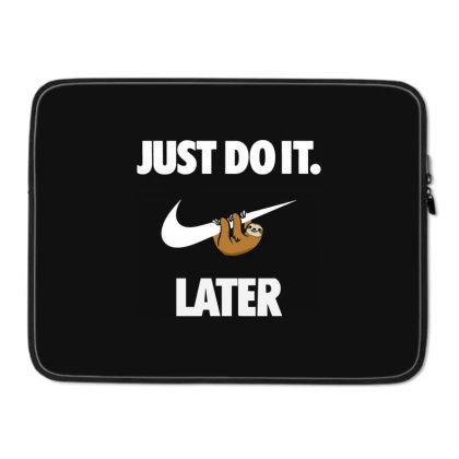 Do It Sloth Funny Laptop Sleeve Designed By Realme Tees
