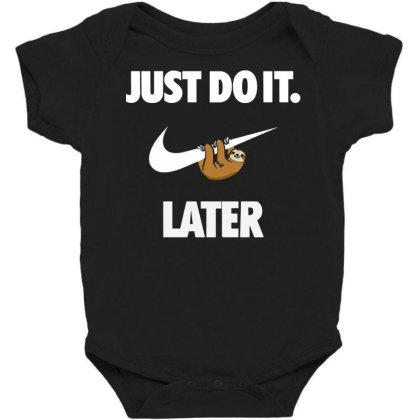 Do It Sloth Funny Baby Bodysuit Designed By Realme Tees