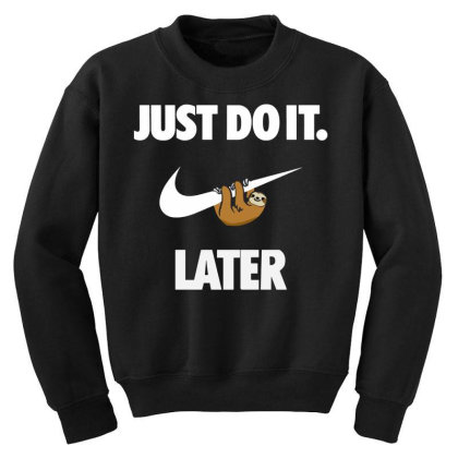 Do It Sloth Funny Youth Sweatshirt Designed By Realme Tees