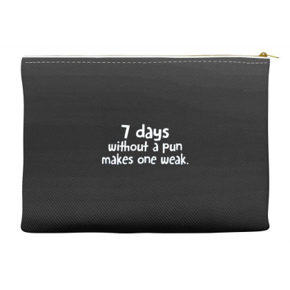 7 Days Without A Pun Makes One Weak Accessory Pouches Designed By Hectorz