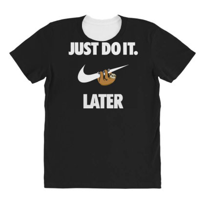 Do It Sloth Funny All Over Women's T-shirt Designed By Realme Tees
