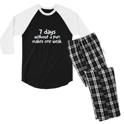 7 Days Without A Pun Makes One Weak Men's 3/4 Sleeve Pajama Set Designed By Hectorz