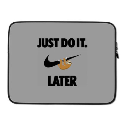 Funny Do It Sloth Laptop Sleeve Designed By Realme Tees