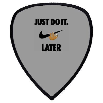 Funny Do It Sloth Shield S Patch Designed By Realme Tees