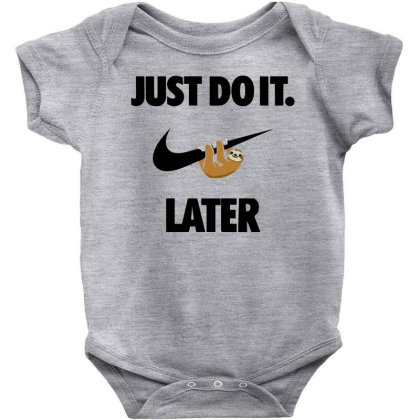 Funny Do It Sloth Baby Bodysuit Designed By Realme Tees